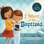 I-want-to-be-Baptized_Board-Book_9781462116706